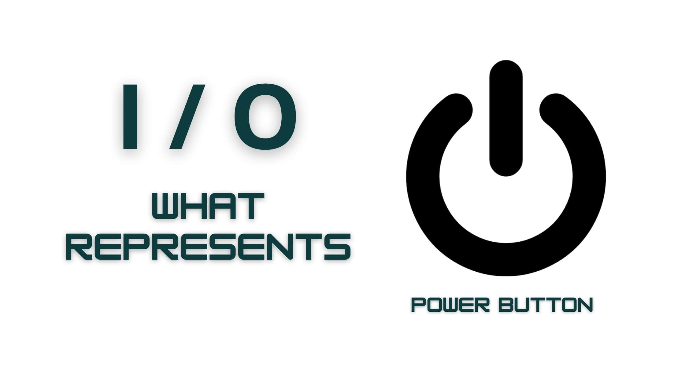 Power Button Symbol - What Does it Represents