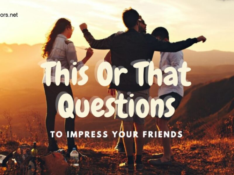 This or that questions to make your friends surprise